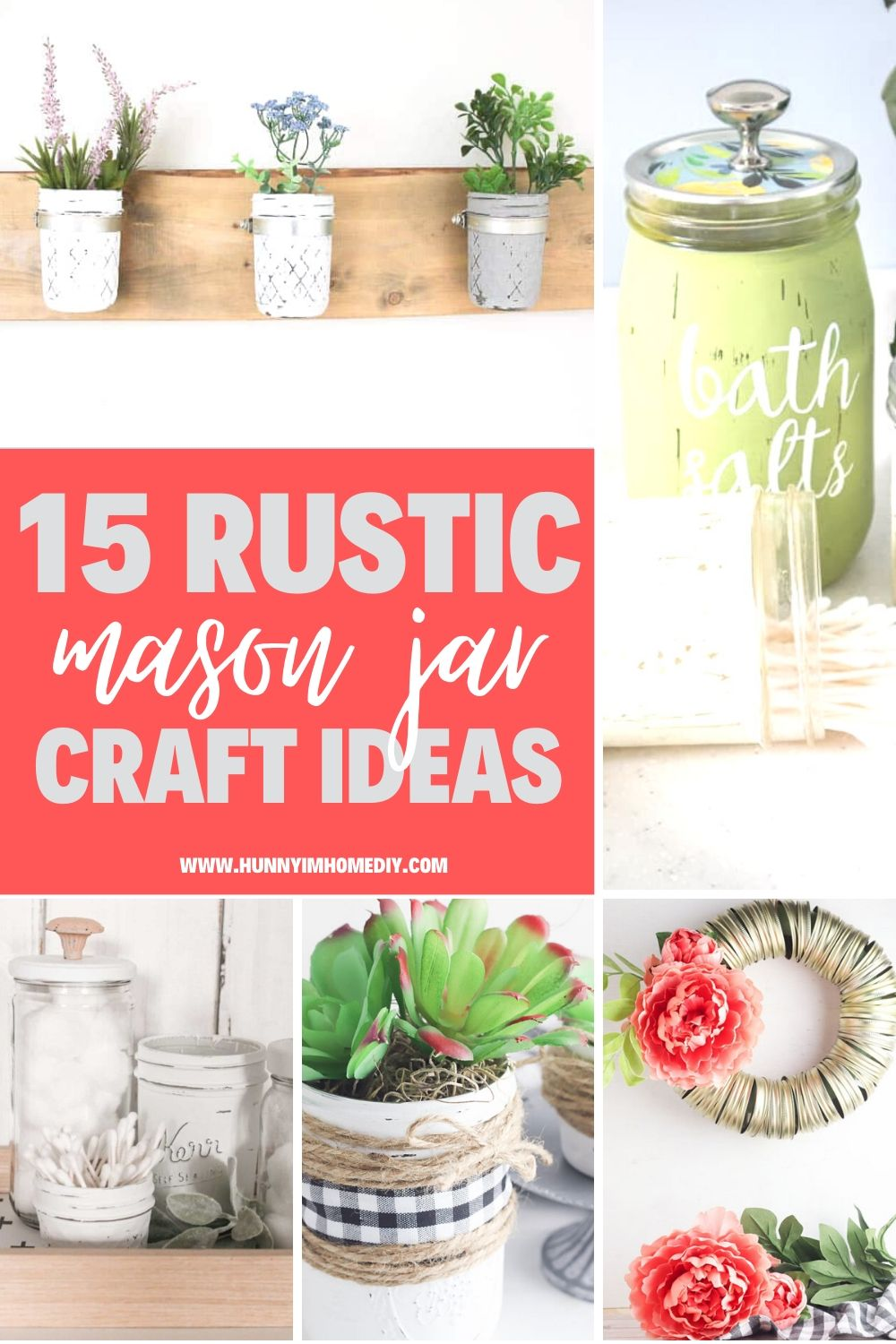 16 Amazing Rustic Mason Jar Ideas Hunny I M Home